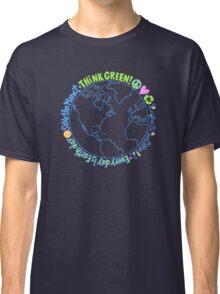Think Green World Classic T-Shirt