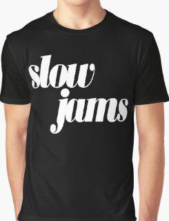 slow jams - white Graphic T-Shirt