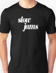 slow jams - white Unisex T-Shirt