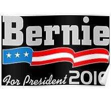 Bernie for President 2016 (dark) Poster