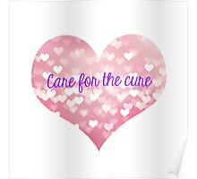 Care for the Cure Poster