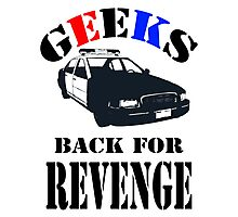 Geeks back for revenge Photographic Print