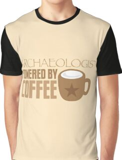 Archaeologist powered by coffee Graphic T-Shirt