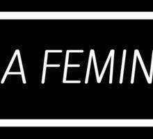 As A Feminist Lesbian... Sticker