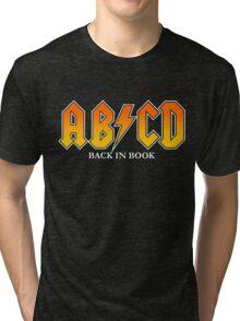 AB/CD : BACK IN BOOK Tri-blend T-Shirt