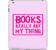 books really are my thing iPad Case/Skin