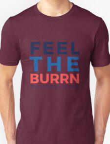 Feel the Burrn - Bernie Sanders Hamilton Parody 2 Unisex T-Shirt