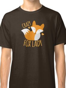 Crazy Fox lady Classic T-Shirt