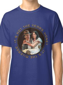 Indiana Jones - It's Not the Years, It's the Mileage. Classic T-Shirt