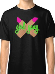 Girl gang Classic T-Shirt