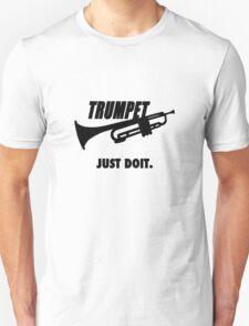 Trumpet. Just doit. Unisex T-Shirt