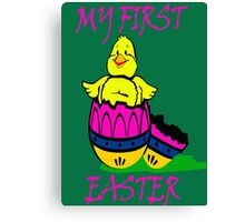 My first EASTER- EASTER'S DAY Canvas Print