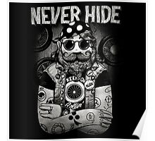 NEVER HIDE Poster