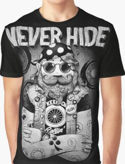 NEVER HIDE Graphic T-Shirt