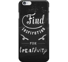 Find inspiration for creativity iPhone Case/Skin