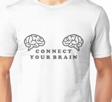 connect your brain Unisex T-Shirt