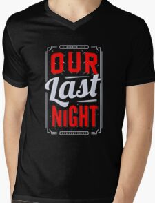 Our last night Funny Tshirt Mens V-Neck T-Shirt