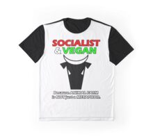 Socialist & Vegan... Graphic T-Shirt