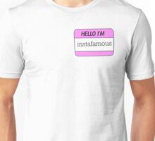 Hello I'm instafamous name tag Unisex T-Shirt