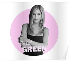 Rachel Green - Friends Poster