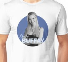 Phoebe Buffay - Friends Unisex T-Shirt