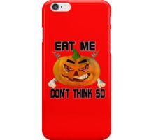 Eat Me .. tale of an angry pumpkin iPhone Case/Skin