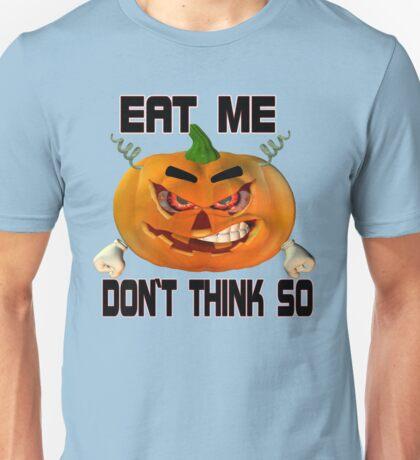 Eat Me .. tale of an angry pumpkin Unisex T-Shirt