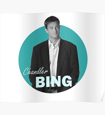 Chandler Bing - Friends Poster
