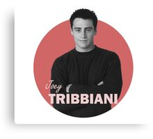 Joey Tribbiani - Friends Canvas Print