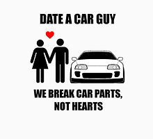 Date a car guy - We break car parts, not hearts Unisex T-Shirt