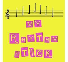 My Rhythm Stick Photographic Print
