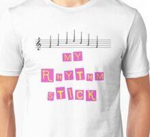 My Rhythm Stick Unisex T-Shirt