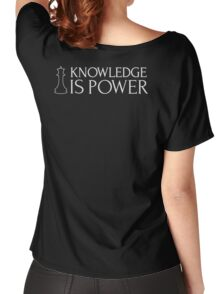 Chess Shirt - Knowledge is Power Women's Relaxed Fit T-Shirt