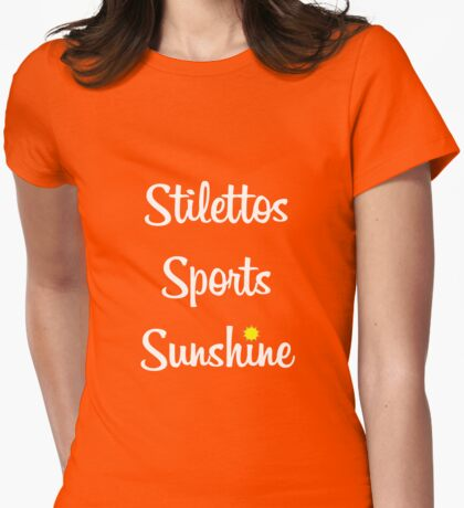Stilletos Sport Sunshine Womens Fitted T-Shirt