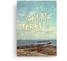Salty Forever Vintage Sea Ocean Sky Water Quote Canvas Print