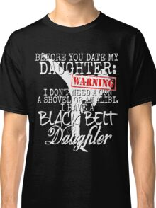 Funny Daughter Shirt Date Dating Mom Dad Martial Arts Teen Karate Taekwondo Classic T-Shirt