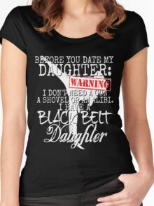 Funny Daughter Shirt Date Dating Mom Dad Martial Arts Teen Karate Taekwondo Women's Fitted Scoop T-Shirt