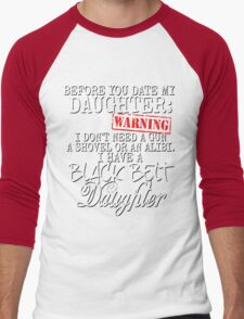Funny Daughter Shirt Date Dating Mom Dad Martial Arts Teen Karate Taekwondo Men's Baseball ¾ T-Shirt