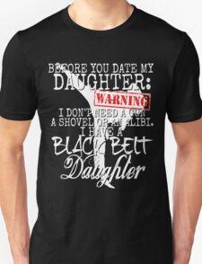 Funny Daughter Shirt Date Dating Mom Dad Martial Arts Teen Karate Taekwondo Unisex T-Shirt