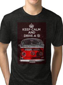Keep calm and drive a VW Tri-blend T-Shirt