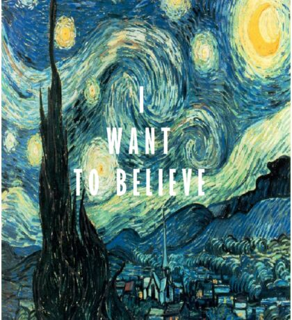 I Want To Believe - Starry Night Sticker