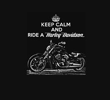 Keep Calm And Ride a Harley Davidson Unisex T-Shirt