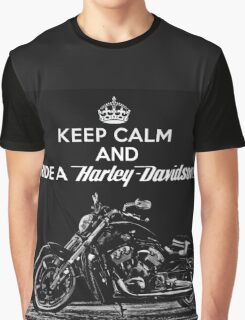 Keep Calm And Ride a Harley Davidson Graphic T-Shirt