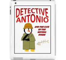 Detective Antonio and the Case of the Missing Fishie iPad Case/Skin