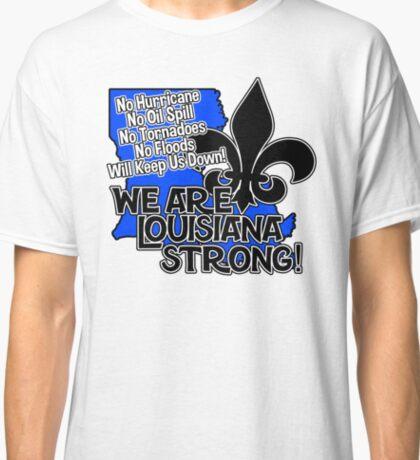 Louisiana Strong Classic T-Shirt