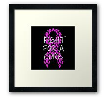 Fight For a Cure - Pink Framed Print