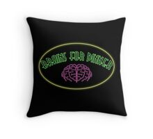 Brains for dinner Throw Pillow