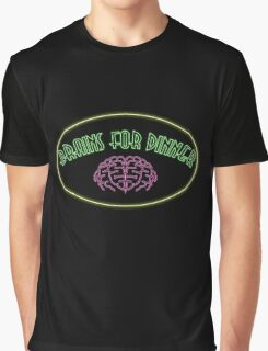 Brains for dinner Graphic T-Shirt