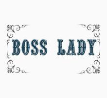 Boss Lady.  One Piece - Short Sleeve
