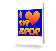 I LOVE MY KPOP - BLUE Greeting Card
